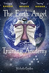 The Earth Angel Training Academy (Earth Angels Book 1)
