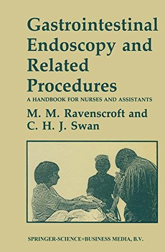 Gastrointestinal Endoscopy and Related Procedures: A Handbook For Nurses And Assistants by Morag M Ravenscroft (1983-01-01)