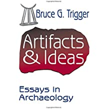 Artifacts and Ideas: Essays in Archaeology