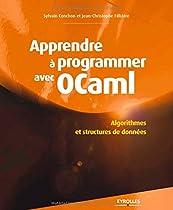 Apprendre à programmer avec Ocaml : Algorithmes et structures de données