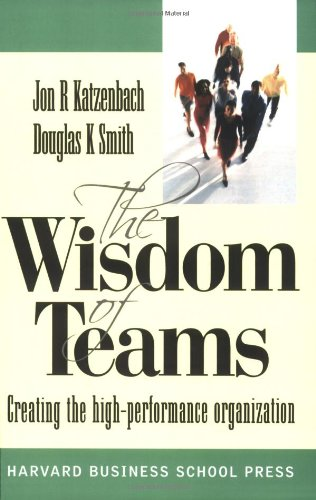 Wisdom of Teams (European version) - Creating the High Performance Organisation (UK Professional Business Management / Business) por Jon Katzenbach