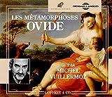 Les Métamorphoses - Lu Par Michel Vuillermoz (Traduction Georges Lafaye © Les Belles Lettres)
