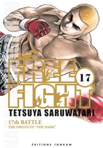 Free Fight, Tome 17 : par Tetsuya Saruwatari