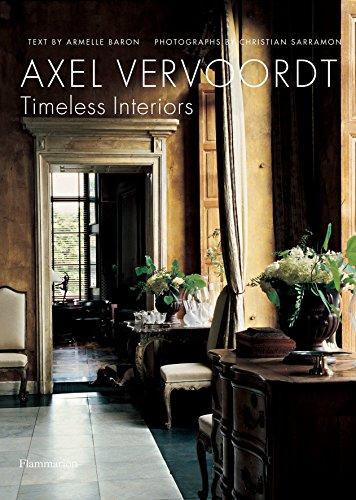 Axel Vervoordt: Timeless Interiors por Axel Vervoordt