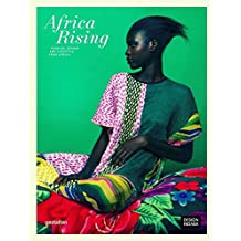 Africa Rising: Fashion, Design and Lifestyle from Africa