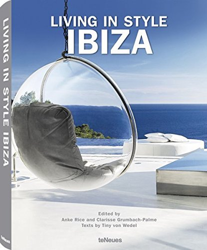 Living in Style Ibiza by Anke Rice (2014-05-20)