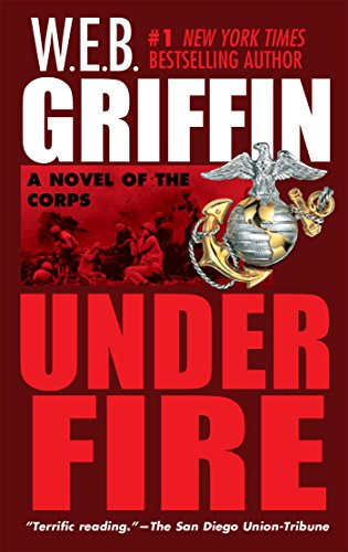 Under Fire (The Corps series Book 9) (English Edition) (Web Griffin Ebooks)