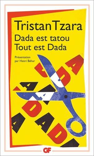 Dada est tatou : Tout est dada