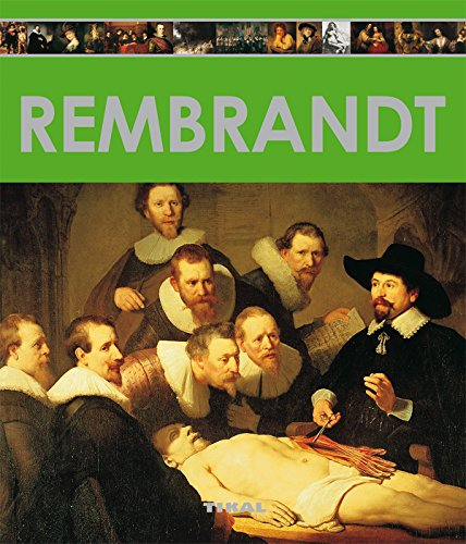 Rembrandt (Enciclopedia Del Arte) por Tikal Ediciones S A