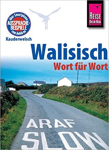 Reise Know-How Kauderwelsch Walisisch - Wort für Wort