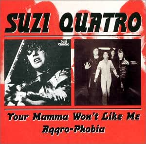 Your Mamma Won't Like Me/Aggro-Phobia