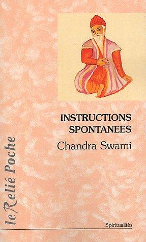 Instructions spontanées par Chandra Swâmi