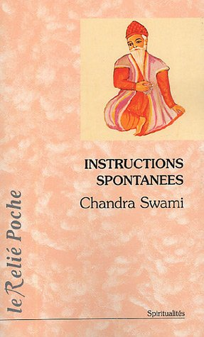 Instructions spontanées par Chandra Swami