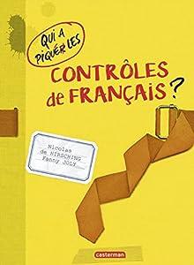 """Afficher """"Qui a piqué les contrôles de français ?"""""""