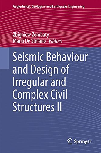 Seismic Behaviour and Design of Irregular and Complex Civil Structures II (Geotechnical, Geological and Earthquake Engineering)