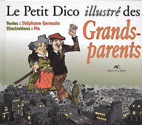 Le petit dico illustré des grands-parents