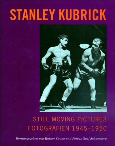 Still moving pictures. par Stanley Kubrick