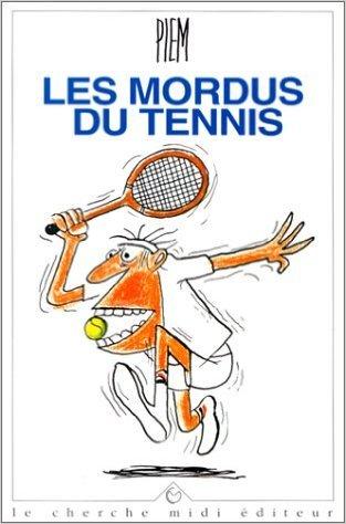 Les Mordus du tennis de Piem ( 1 novembre 1994 )