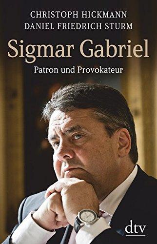 Sigmar Gabriel: Patron und Provokateur -