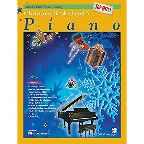 Alfred's Basic Piano Course Top Hits! Christmas, Bk 3 (Alfred's Basic Piano Library) by Staff, Alfred Publishing (1999) Paperback