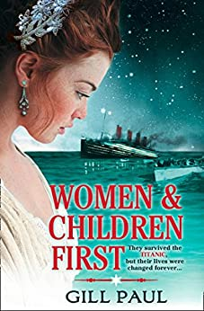 Women and Children First by [Paul, Gill]