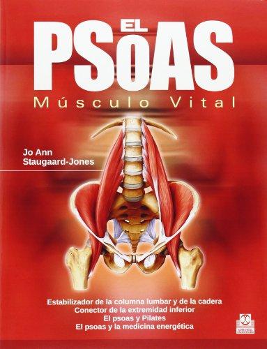 El PSOAS. Músculo Vital (Medicina) por Jo Ann Staugaard-Jones
