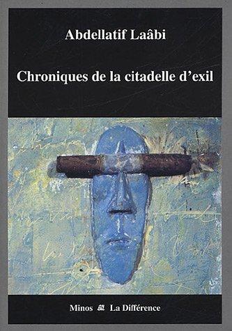 Chroniques de la citadelle d'exil : Lettres de prison (1972-1980)