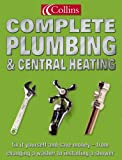 ISBN: 0007164416 - Collins Complete Plumbing and Central Heating