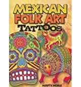 [(Mexican Folk Art Tattoos)] [Author: Marty Noble] published on (October, 2008)