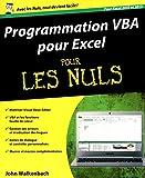 Programmation VBA pour Excel 2010 et 2013 Pour les Nuls - First Interactive - 27/06/2013