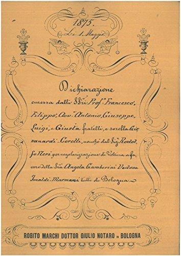 Dichiarazione per regolarizzazione di voltura in merito a delle case unite poste in Contrada Borgo Paglia a Bologna.