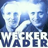 Songtexte von Wecker & Wader - Was für eine Nacht..!
