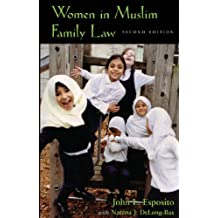 Women in Muslim Family Law, 2nd Edition (Contemporary Issues in the Middle East)