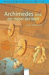 Archimedes und der Hebel der Welt