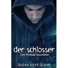 Der Schlosser (Eine Mindjack Geschichte) (Mindjack in German 8)