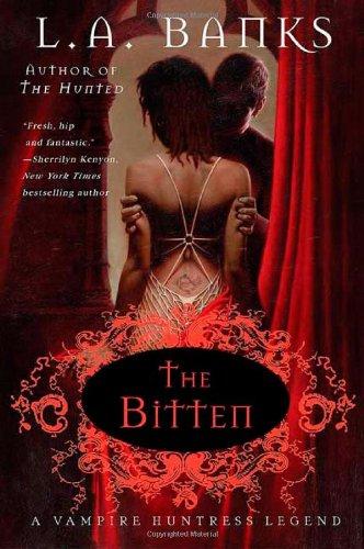 The Bitten (Vampire Huntress Legend)