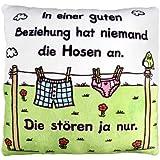 """Sheepworld 42383 Plüschkissen """"In einer guten Beziehung hat niemand die Hosen an."""", 25 cm x 25 cm"""