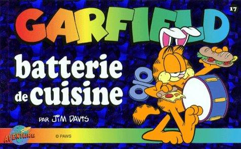 Garfield, tome 17 : Batterie de cuisine par Jim Davis