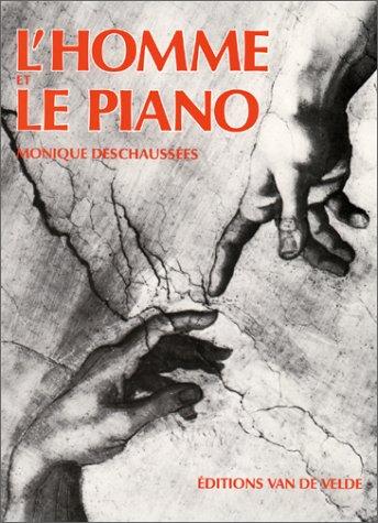 L'homme et le piano par Monique Deschaussee
