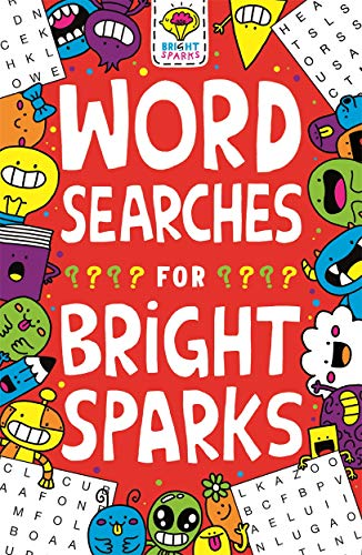 Wordsearches for Bright Sparks: Ages 7 to 9 (Buster Bright Sparks)