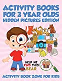 Activity Books for 3 Year Olds Hidden Pictures Edition