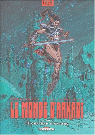 Le monde d'Arkadi, Tome 7