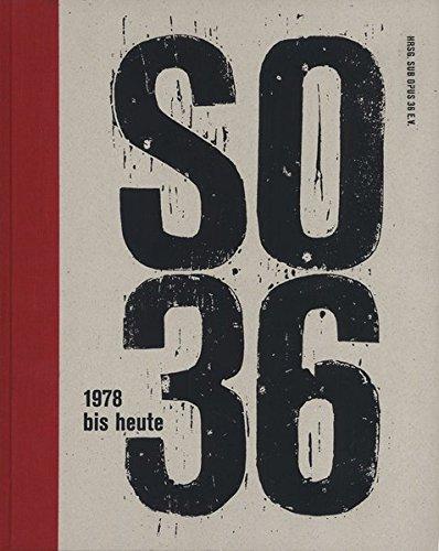 SO36: 1978 bis heute