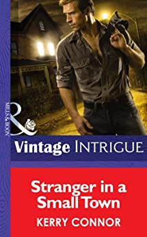 Stranger in a Small Town (Mills & Boon Intrigue) (Shivers, Book 6) by [Connor, Kerry]