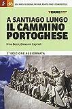 A Santiago lungo il Cammino portoghese