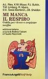 eBook Gratis da Scaricare Mi manca il respiro Guida per vivere e respirare meglio (PDF,EPUB,MOBI) Online Italiano