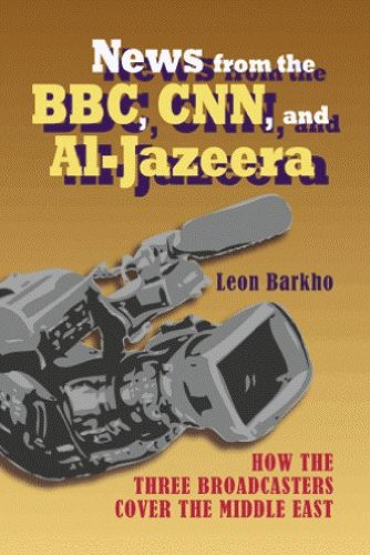 news-from-the-bbc-cnn-and-al-jazeera-how-the-three-broadcasters-cover-the-middle-east-hampton-press-