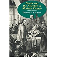 Death and Afterlife in Modern France