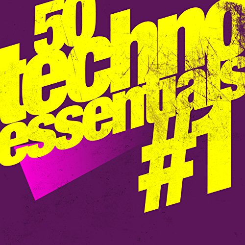 50 Techno Essentials #1