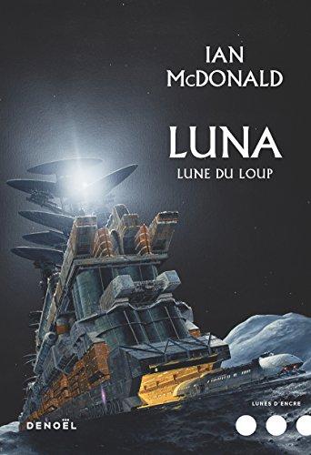 [livre] Luna, Ian MacDonald 51MYJIHm0VL